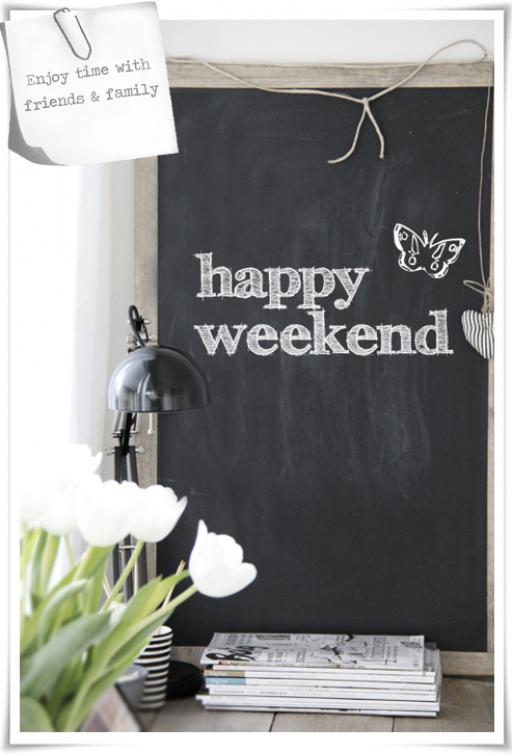 Chalk board & happy weekend!